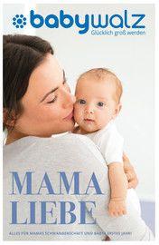 Aktueller Baby Walz Prospekt, MAMA LIEBE, Seite 1